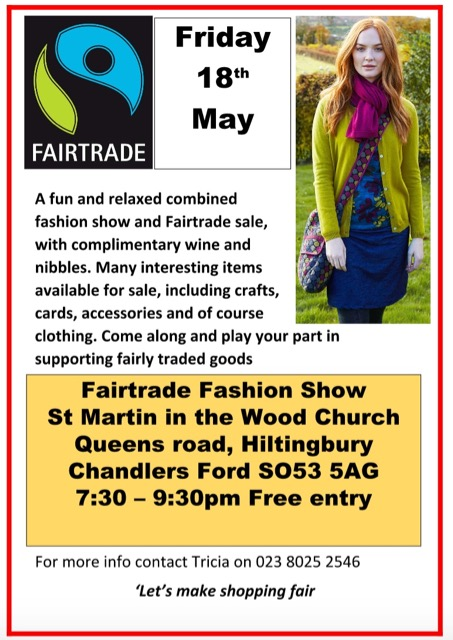 Fairtrade fashion show at St. Martin in the Wood Church, Chandler's Ford: 18 May 2018