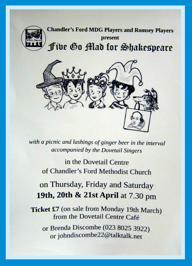 Five go mad for Shakespeare Chandler's Ford MDG Players Romsey Players Apr 2018