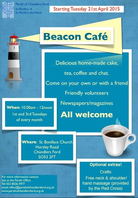 New - Beacon Cafe starts 21st April 2015 at St. Boniface Church, Hursley Road.