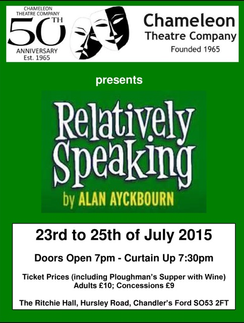 Relatively Speaking by the Chameleons: 23rd - 25th July 2015