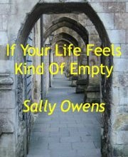 If Your Life Feels Kind Of Empty