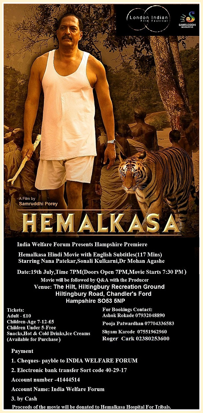 The film Hemalkasa's Hampshire premiere will be at The Hilt on 19th July with the producer in attendance.
