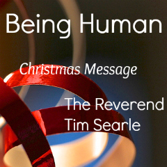 Christmas Message by The Reverend Tim Searle