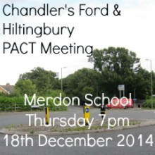 Chandler's Ford & Hiltingbury PACT Meeting – Merdon School: Thursday 18th December 2014