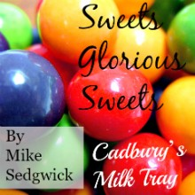 Sweets Glorious Sweets