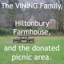 The Vining Family and Hiltonbury Farmhouse