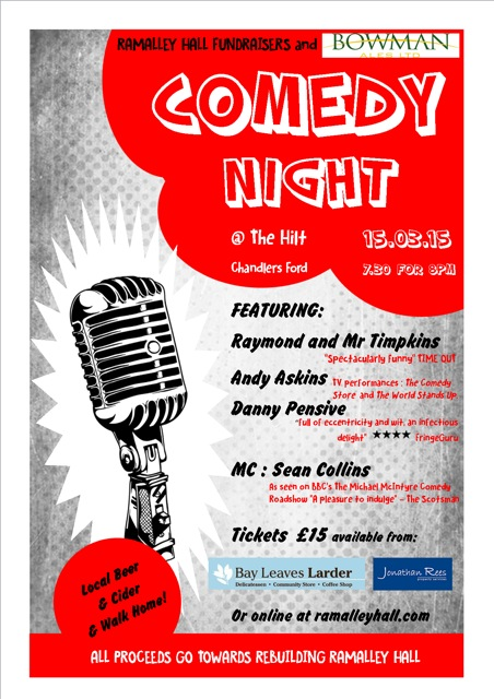 Comedy Night at The Hilt for Ramalley Hall: 15th March 2015 7.30 for 8pm start.