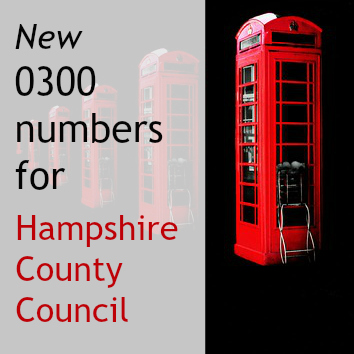 New 0300 numbers for Hampshire County Council from February 2015.