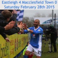 Eastleigh 4 Macclesfield Town 0: 12:45 Saturday February 28th 2015