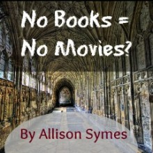 No Books = No Movies?