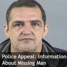 Police Continue to Appeal for Information About Missing Man