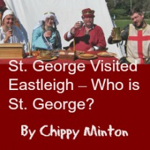 St. George Visited Eastleigh – Who is St. George?