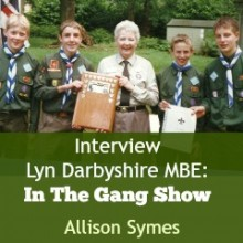 In the Gang Show: Lyn Darbyshire