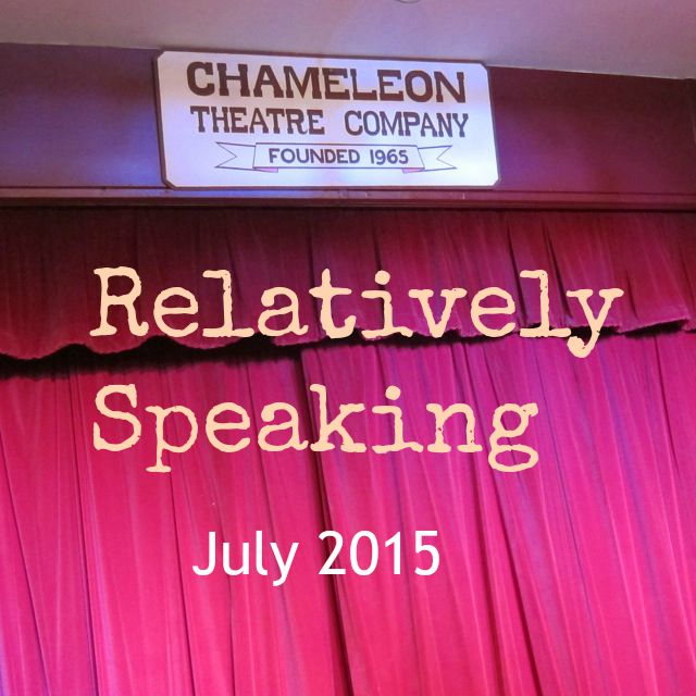 Relatively Speaking, a comedy by the Chameleons.