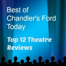 Best of Chandler's Ford Today: Top 12 Theatre Reviews