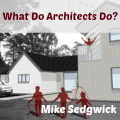 What Do Architects Do what do architects do? - chandler's ford today