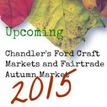 Upcoming Chandler's Ford Craft Markets and Fairtrade Autumn Market