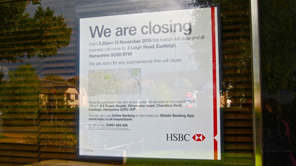 HSBC Bank Chandler's Ford branch is to close on 13th November 2015.