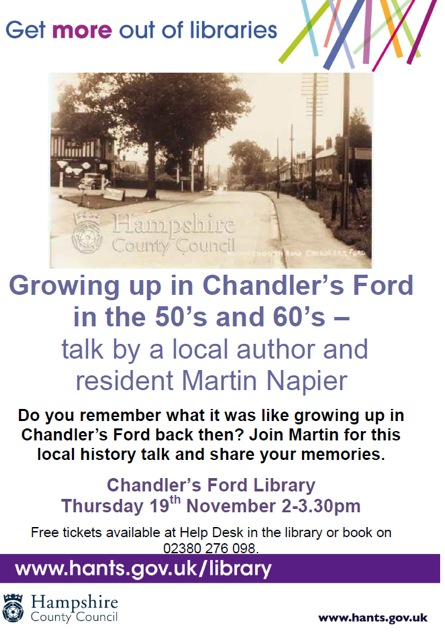 A talk by Martin Mapier: Thursday 19th November 2015, 2pm to 3.30pm, at Chandler's Ford Library.