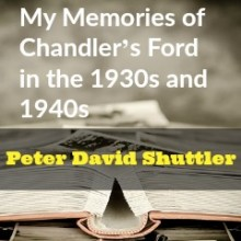 My Memories of Chandler's Ford in the 1930s and 1940s: Part 1