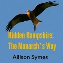 Hidden Hampshire: The Monarch's Way