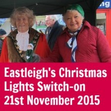 Eastleigh's Christmas Lights Switch on – 21st November 2015