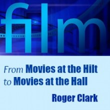 From Movies at the Hilt to Movies at the Hall