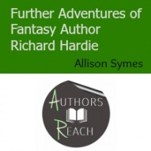 Further Adventures of a Fantasy Author
