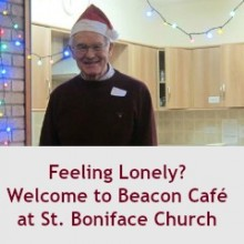 Feeling Lonely? Welcome to Beacon Café at St. Boniface Church