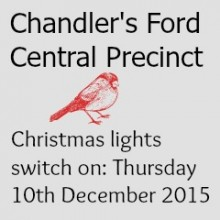 Chandler's Ford Central Precinct: Christmas Lights Switching On: Thursday 10 December