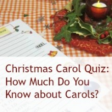 Christmas Carol Quiz: How Much Do You Know about Carols?