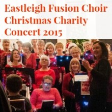 Eastleigh Fusion Choir – Christmas Charity Concert 2015