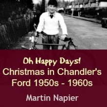 Oh Happy Days! Fond Christmas Memories in Chandler's Ford 1950s – 1960s