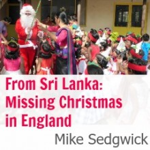 Christmas in Sri Lanka: 9 Things in England I'll Miss This Christmas
