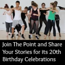 Join The Point and Share Your Stories for its 20th Birthday Celebrations