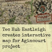 Eastleigh Tec Hub Members Create Wearable Interactive Map for Agincourt Project