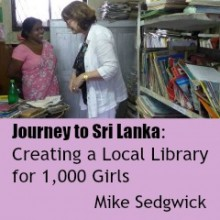 Journey to Sri Lanka: Creating a Local Library for 1,000 Girls