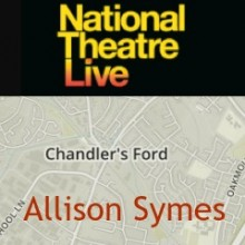 National Theatre Live in Chandler's Ford and Eastleigh Areas