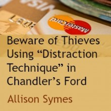 "Beware of Thieves Using ""Distraction Technique"" in Chandler's Ford"