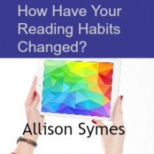 How Have Your Reading Habits Changed?