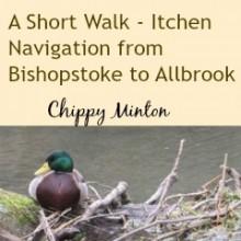 My Favourite Short Walk – Itchen Navigation from Bishopstoke to Allbrook