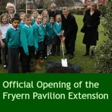 Official Opening of the Fryern Pavilion Extension