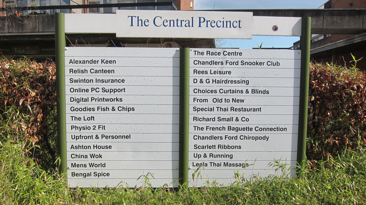 New signboard outside The Central Precinct of Chandler's Ford, first seen on 11th April 2016.