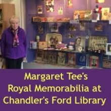 Chandler's Ford Library: Margaret Tee's Royal Memorabilia
