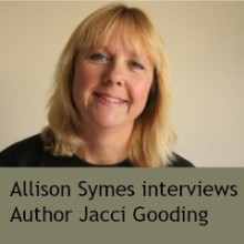 Interview:  Jacci Gooding – The Writing Life