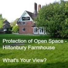 Protection of Open Space – Hiltonbury Farmhouse. What's Your View?
