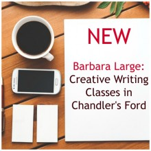 Barbara Large:  NEW Creative Writing Classes in Chandler's Ford