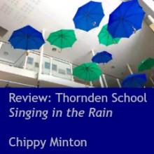 Review: Thornden School – Singing in the Rain