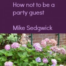 How not to be a Party Guest