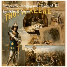 Impossible Interviews:  Richard III